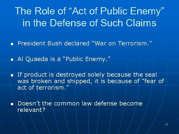 "The Role of ""Act of Public Enemy"" in the Defense of Such Claims n"
