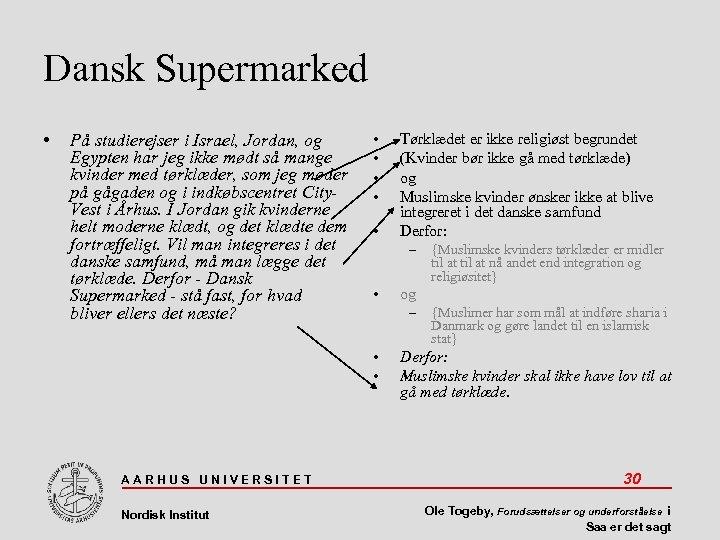Dansk Supermarked • På studierejser i Israel, Jordan, og Egypten har jeg ikke mødt