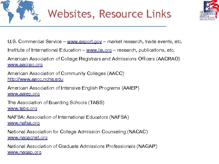 Websites, Resource Links U. S. Commercial Service – www. export. gov – market research,