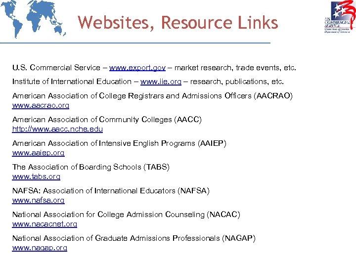 Websites, Resource Links U. S. Commercial Service – www. export. gov – market research,