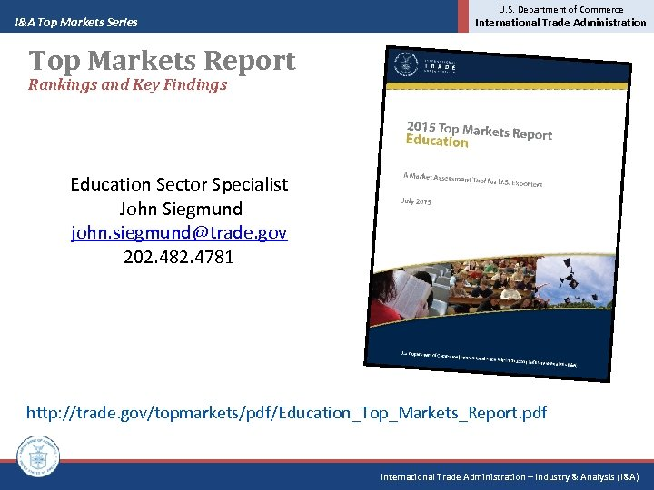 I&A Top Markets Series U. S. Department of Commerce International Trade Administration Top Markets