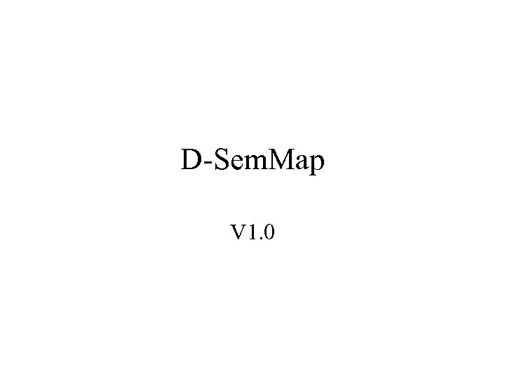 D-Sem. Map V 1. 0