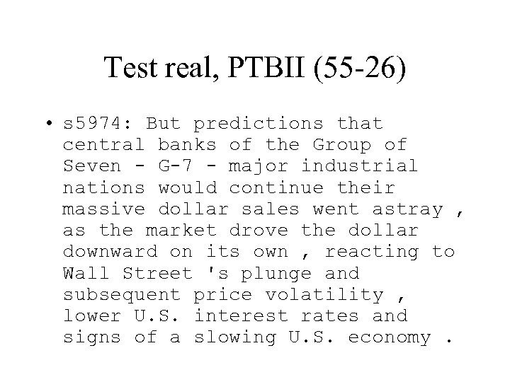 Test real, PTBII (55 -26) • s 5974: But predictions that central banks of