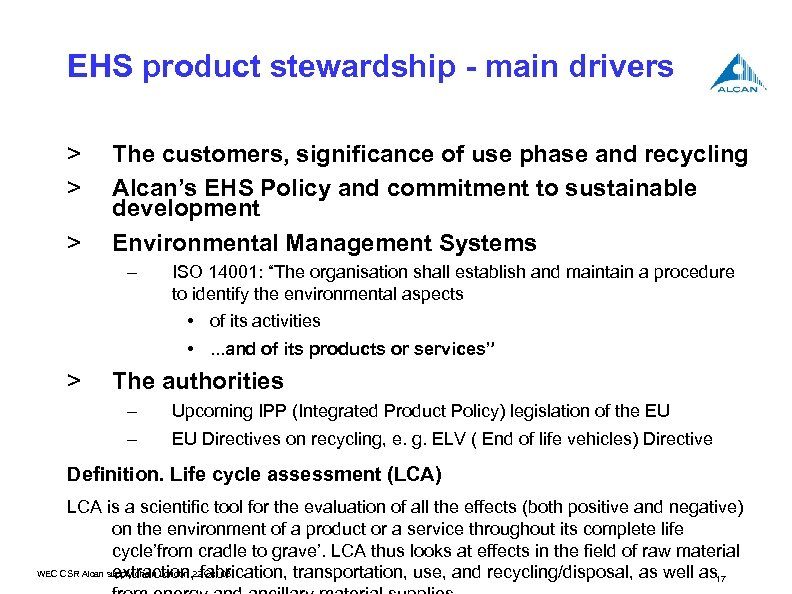 EHS product stewardship - main drivers > > > The customers, significance of use