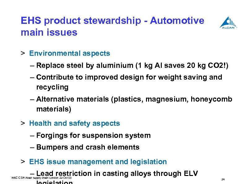 EHS product stewardship - Automotive main issues > Environmental aspects – Replace steel by