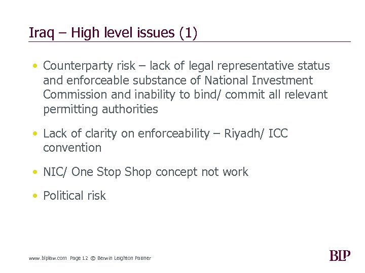 Iraq – High level issues (1) • Counterparty risk – lack of legal representative
