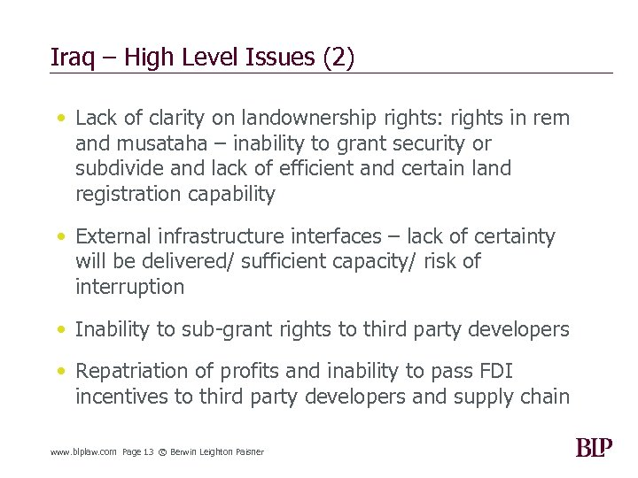 Iraq – High Level Issues (2) • Lack of clarity on landownership rights: rights