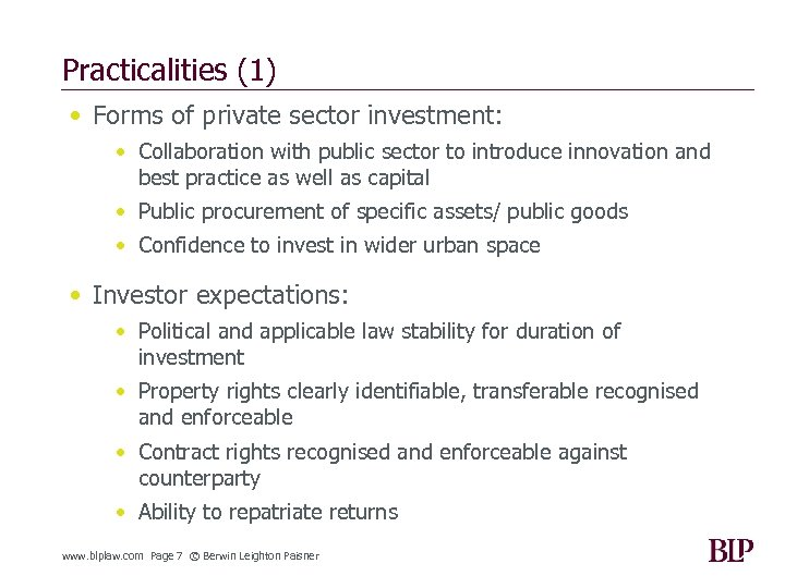 Practicalities (1) • Forms of private sector investment: • Collaboration with public sector to