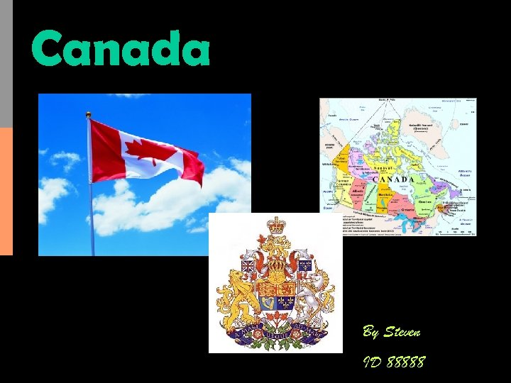 Canada By Steven ID 88888
