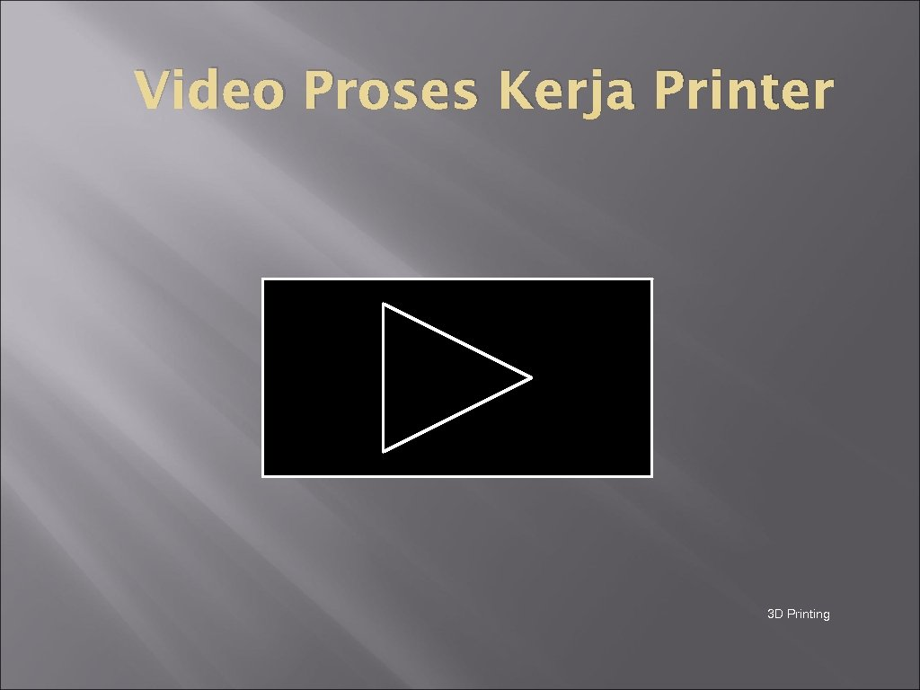 Video Proses Kerja Printer 3 D Printing