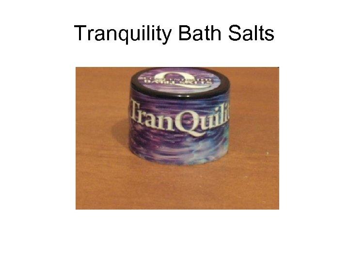 Tranquility Bath Salts