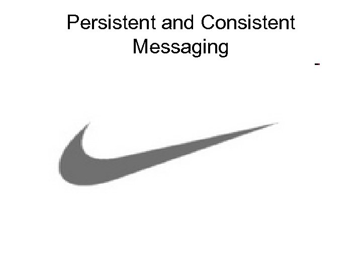Persistent and Consistent Messaging