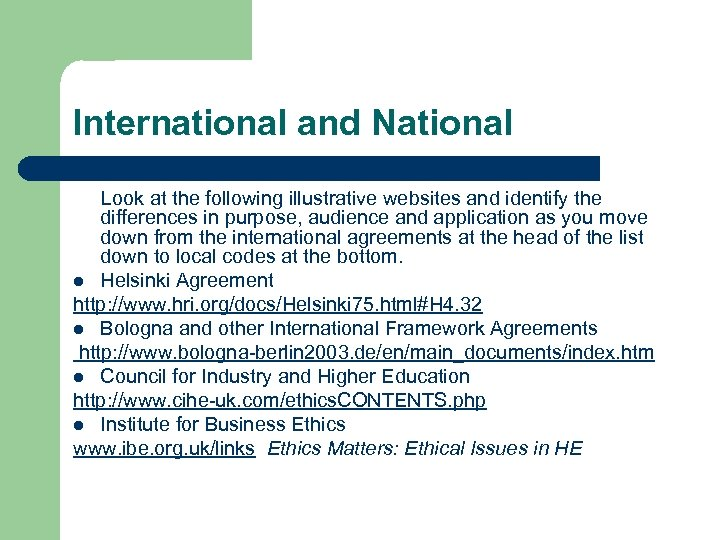 International and National Look at the following illustrative websites and identify the differences in