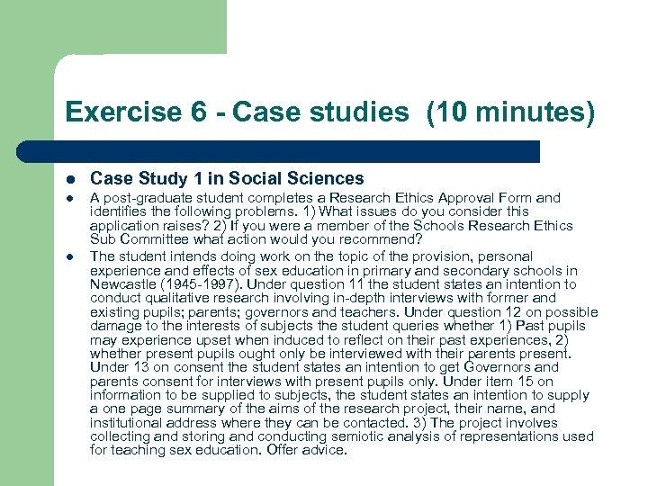 Exercise 6 - Case studies (10 minutes) l Case Study 1 in Social Sciences