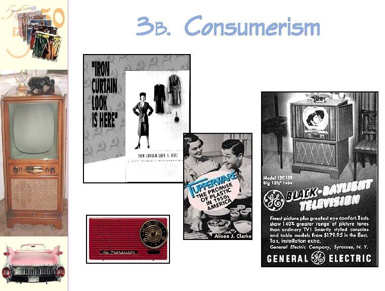 3 B. Consumerism