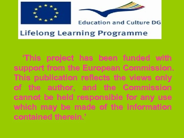 'This project has been funded with support from the European Commission. This publication reflects
