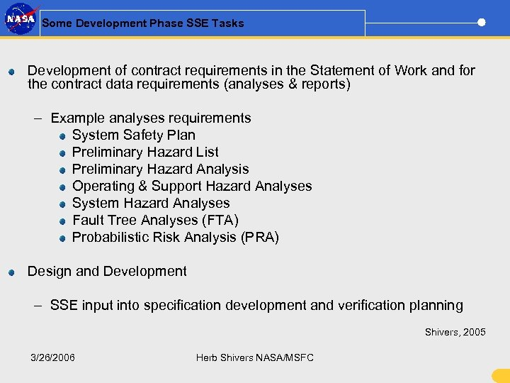 Some Development Phase SSE Tasks Development of contract requirements in the Statement of Work