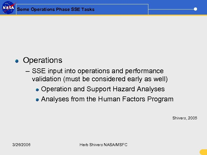 Some Operations Phase SSE Tasks Operations – SSE input into operations and performance validation