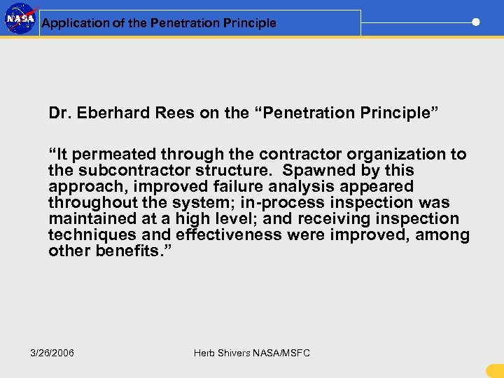 "Application of the Penetration Principle Dr. Eberhard Rees on the ""Penetration Principle"" ""It permeated"