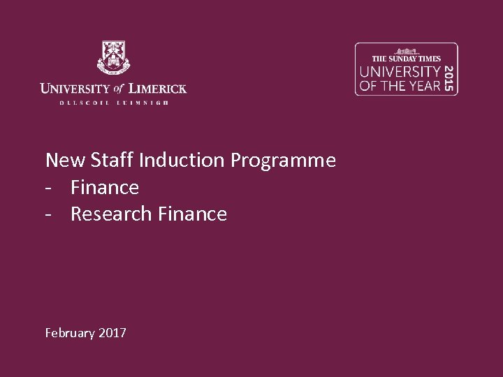New Staff Induction Programme - Finance - Research Finance February 2017