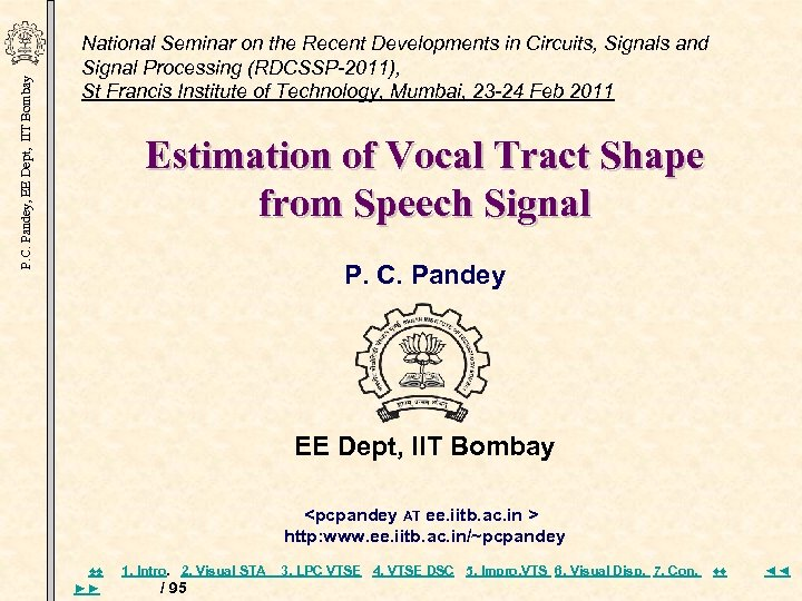 P. C. Pandey, EE Dept, IIT Bombay National Seminar on the Recent Developments in