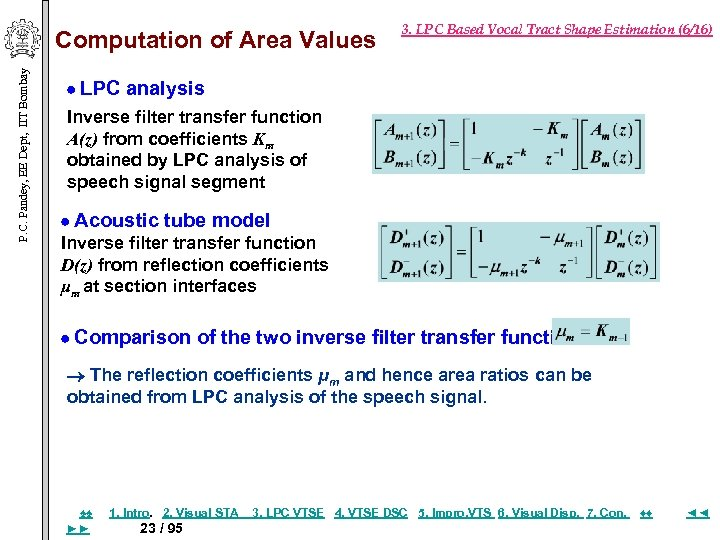 P. C. Pandey, EE Dept, IIT Bombay Computation of Area Values 3. LPC Based