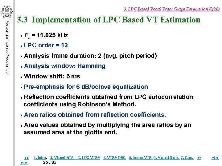 P. C. Pandey, EE Dept, IIT Bombay 3. LPC Based Vocal Tract Shape Estimation
