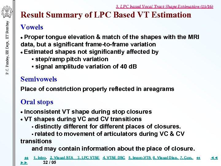 3. LPC based Vocal Tract Shape Estimation (15/16) P. C. Pandey, EE Dept, IIT