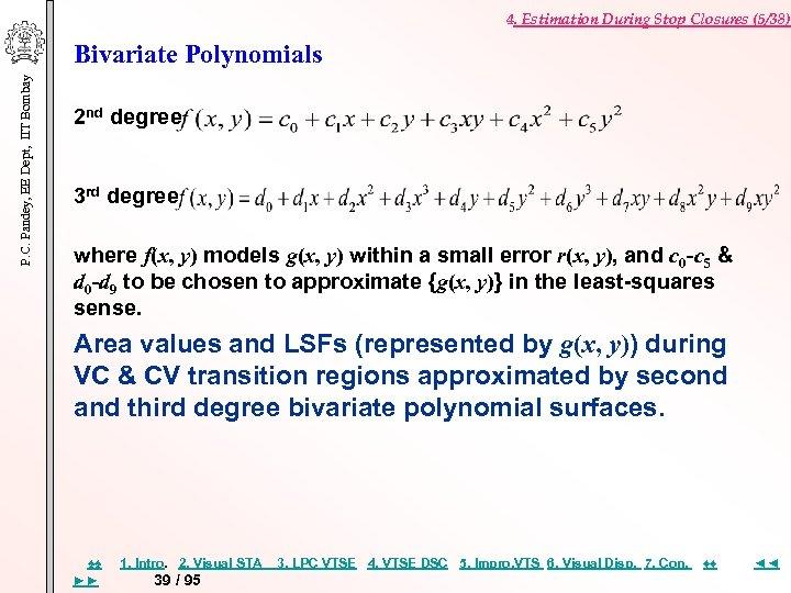 4. Estimation During Stop Closures (5/38) P. C. Pandey, EE Dept, IIT Bombay Bivariate