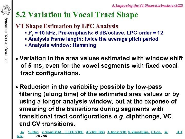 P. C. Pandey, EE Dept, IIT Bombay 5. Improving the VT Shape Estimation (2/12)