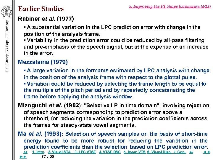 P. C. Pandey, EE Dept, IIT Bombay Earlier Studies 5. Improving the VT Shape