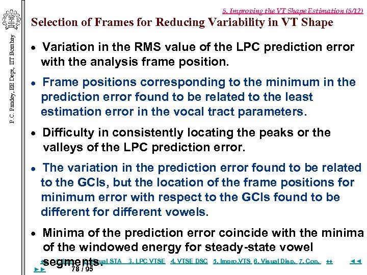 5. Improving the VT Shape Estimation (5/12) P. C. Pandey, EE Dept, IIT Bombay