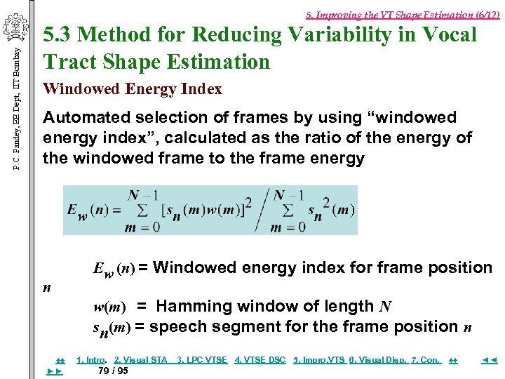 P. C. Pandey, EE Dept, IIT Bombay 5. Improving the VT Shape Estimation (6/12)