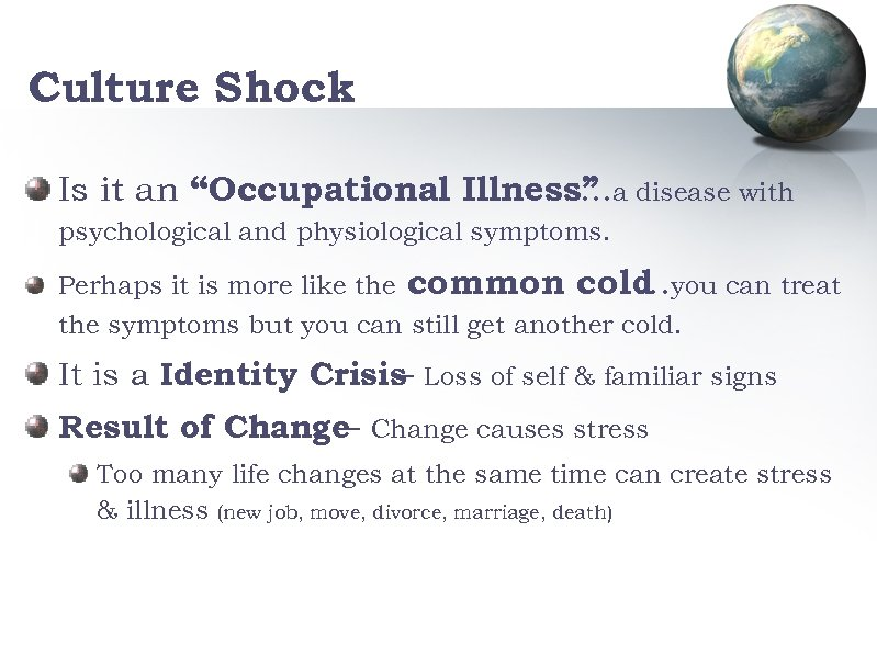 """Culture Shock Is it an """"Occupational Illness"""" a disease with … psychological and physiological"""