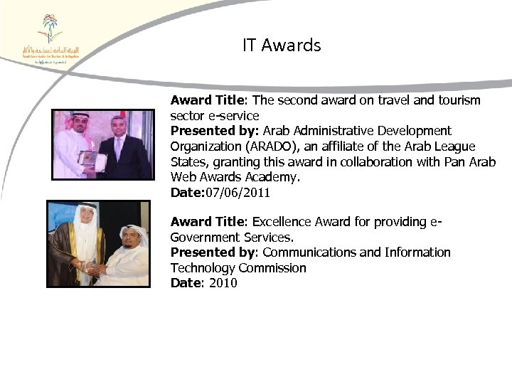 IT Awards Award Title: The second award on travel and tourism sector e-service Presented