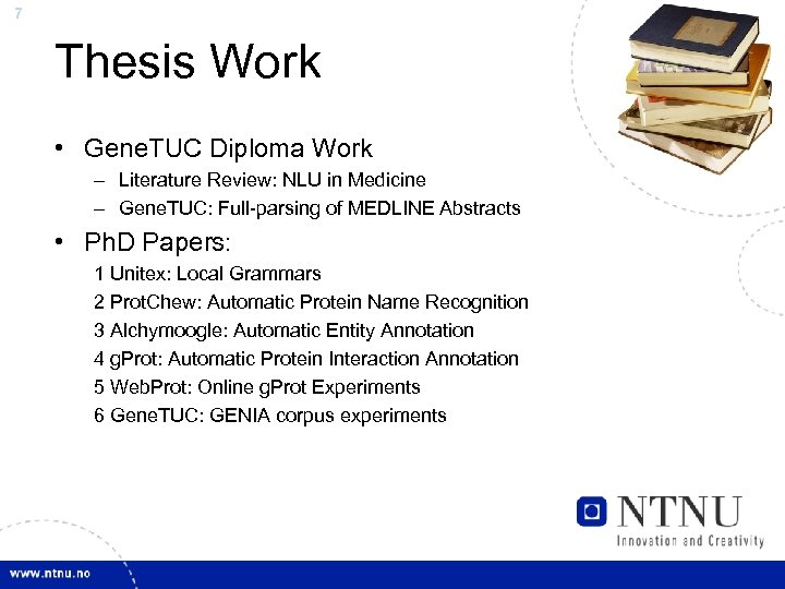 7 Thesis Work • Gene. TUC Diploma Work – Literature Review: NLU in Medicine