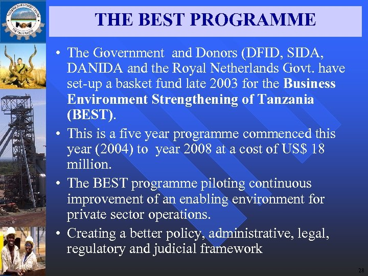 THE BEST PROGRAMME • The Government and Donors (DFID, SIDA, DANIDA and the Royal