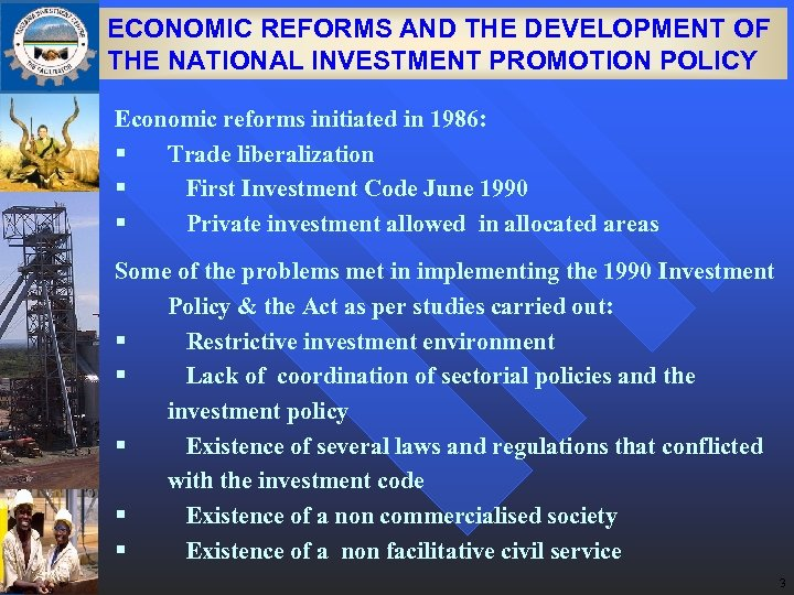 ECONOMIC REFORMS AND THE DEVELOPMENT OF THE NATIONAL INVESTMENT PROMOTION POLICY Economic reforms initiated