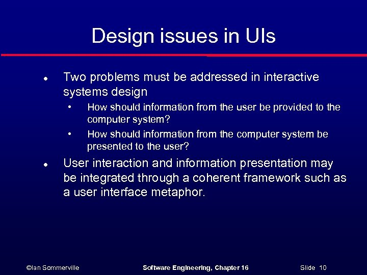 User Interface Design Ian Sommerville Software Engineering Chapter