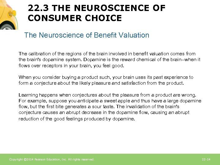 22. 3 THE NEUROSCIENCE OF CONSUMER CHOICE The Neuroscience of Benefit Valuation The calibration