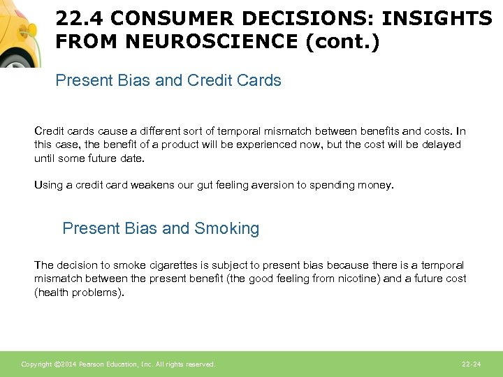 22. 4 CONSUMER DECISIONS: INSIGHTS FROM NEUROSCIENCE (cont. ) Present Bias and Credit Cards