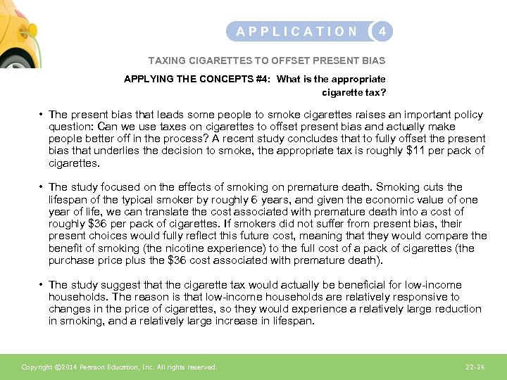 APPLICATION 4 TAXING CIGARETTES TO OFFSET PRESENT BIAS APPLYING THE CONCEPTS #4: What is