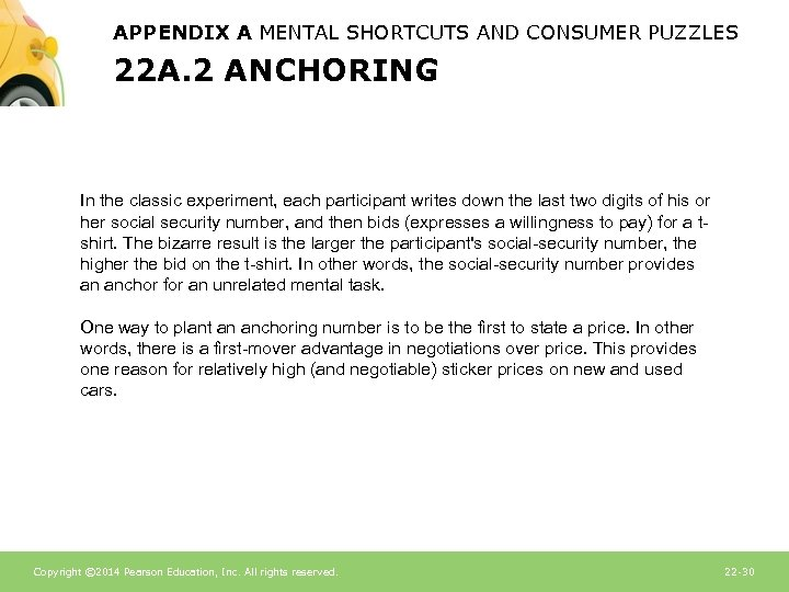 APPENDIX A MENTAL SHORTCUTS AND CONSUMER PUZZLES 22 A. 2 ANCHORING In the classic