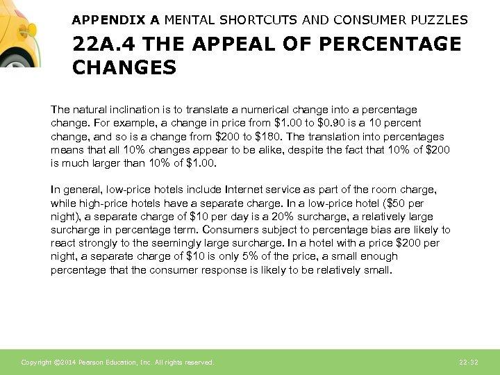 APPENDIX A MENTAL SHORTCUTS AND CONSUMER PUZZLES 22 A. 4 THE APPEAL OF PERCENTAGE