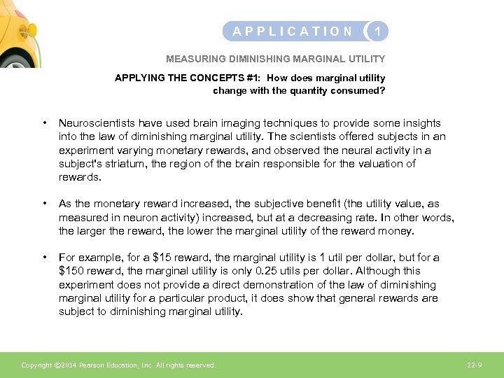 APPLICATION 1 MEASURING DIMINISHING MARGINAL UTILITY APPLYING THE CONCEPTS #1: How does marginal utility