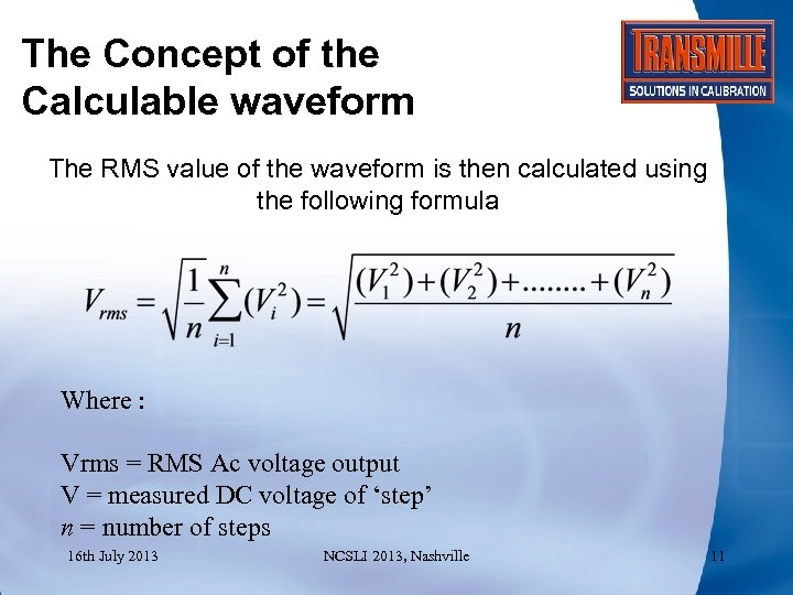 The Concept of the Calculable waveform The RMS value of the waveform is then