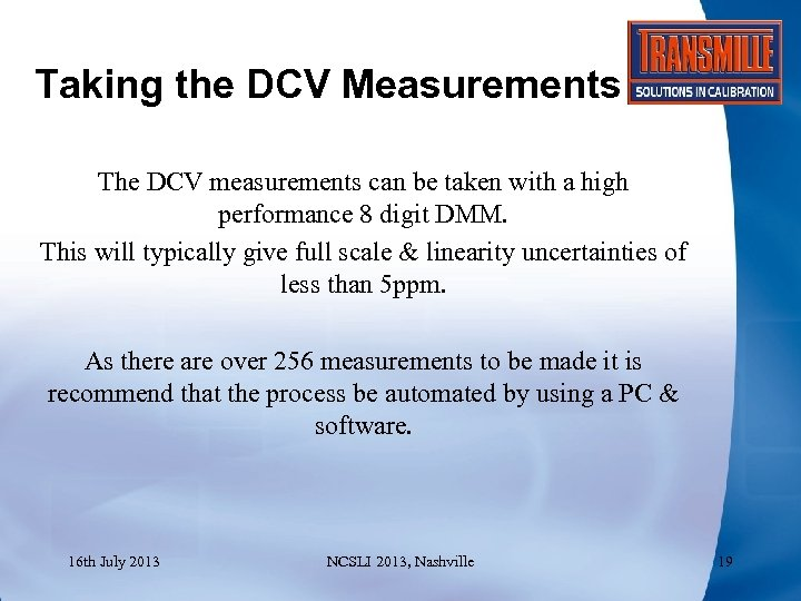 Taking the DCV Measurements The DCV measurements can be taken with a high performance