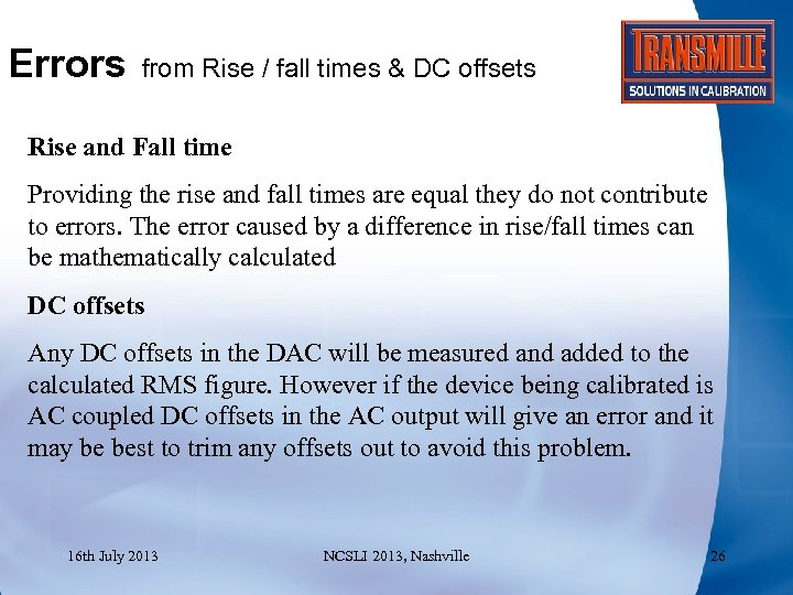 Errors from Rise / fall times & DC offsets Rise and Fall time Providing