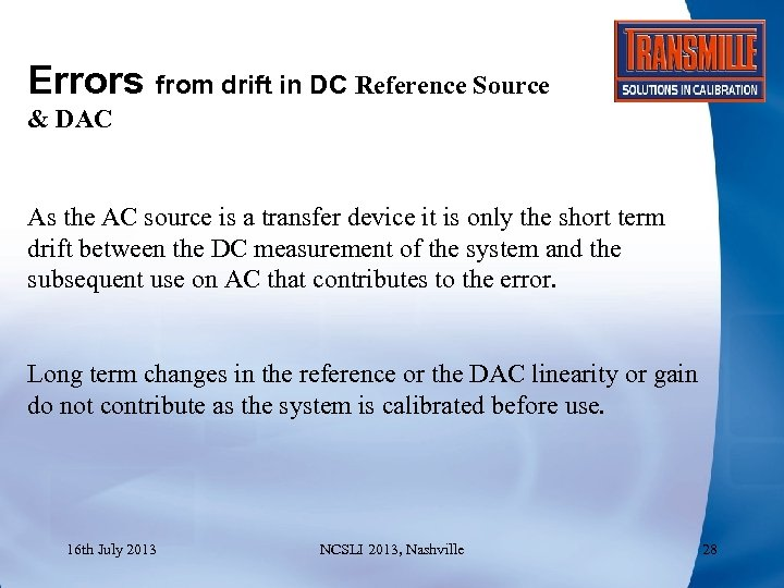 Errors from drift in DC Reference Source & DAC As the AC source is