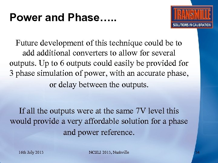 Power and Phase…. . Future development of this technique could be to additional converters